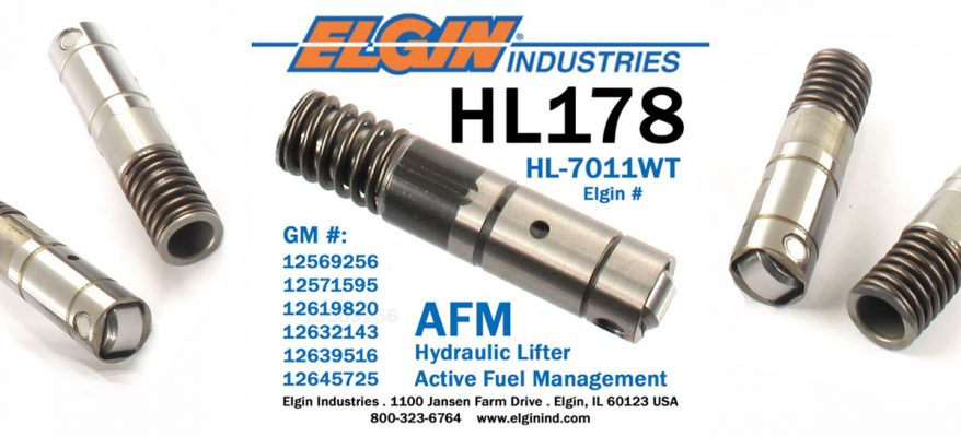 Elgin Industries supplies the HL178 / HL-7011WT LS engine AFM hydraulic lifter.